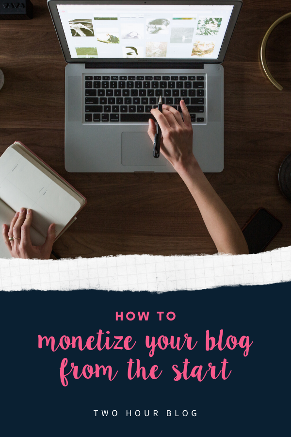 How To Monetize Your Blog From The Start
