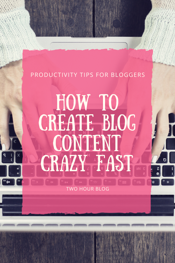 How to Create Blog Content Crazy Fast